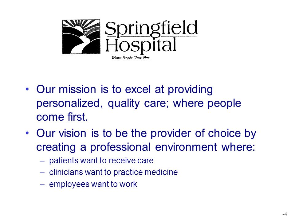 Our mission is to excel at providing personalized, quality care; where people come first.