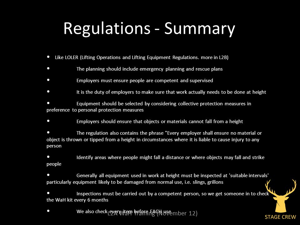 L2A WaH Training (November 12) Regulations - Summary Like LOLER (Lifting Operations and Lifting Equipment Regulations.