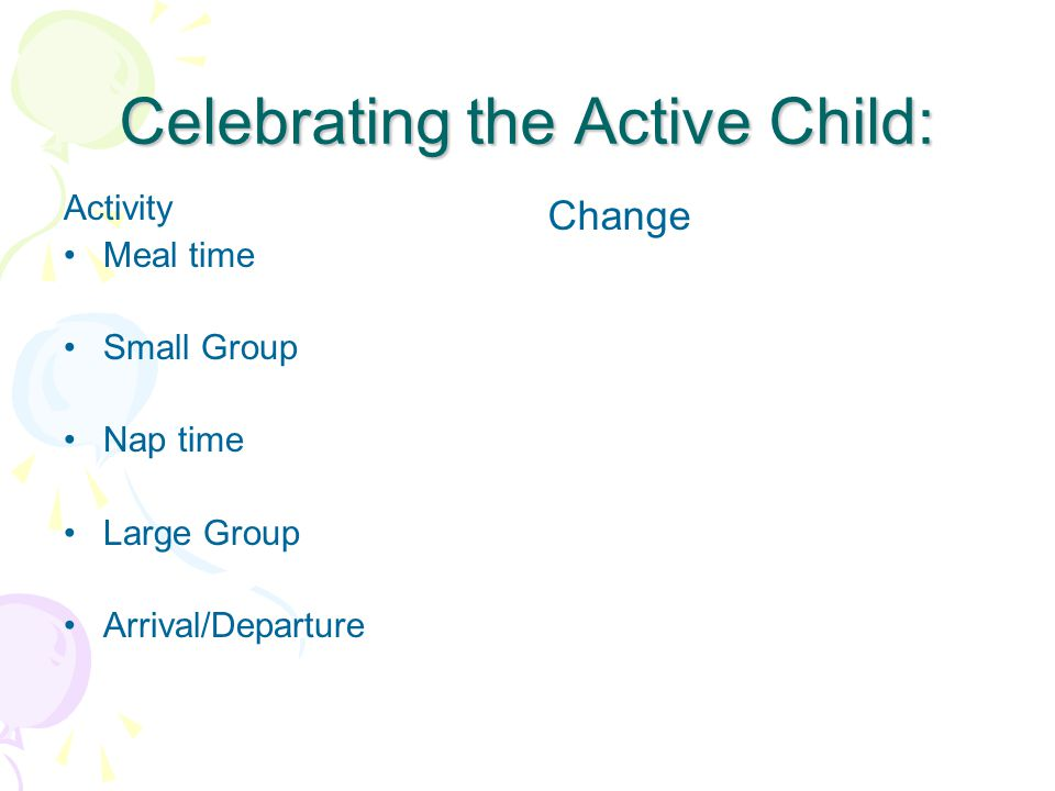 How will you celebrate the Active Child