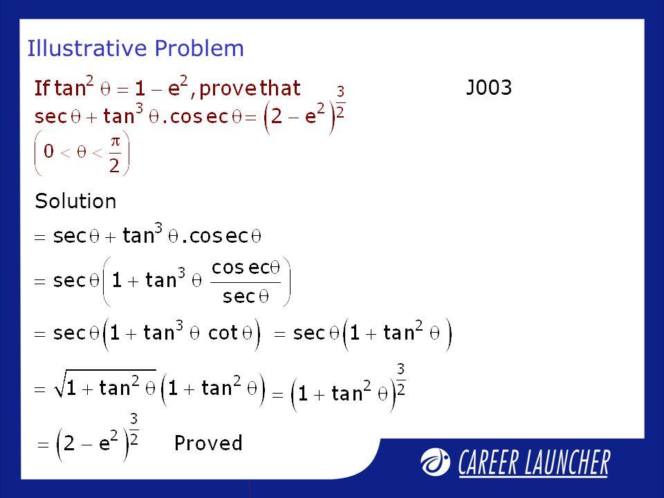 Illustrative Problem Solution J003