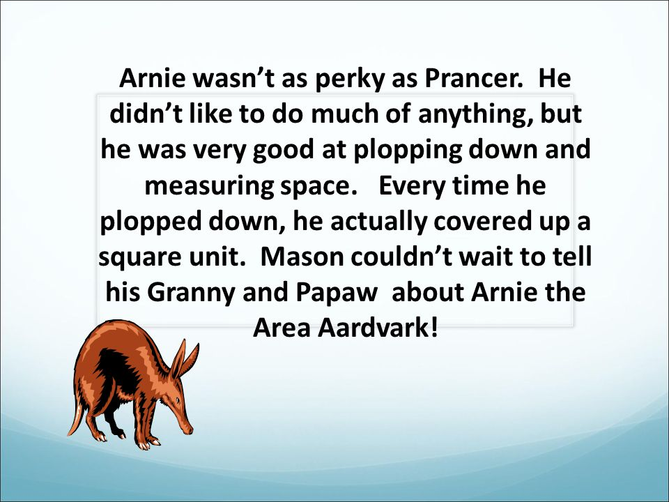 Arnie wasn't as perky as Prancer.