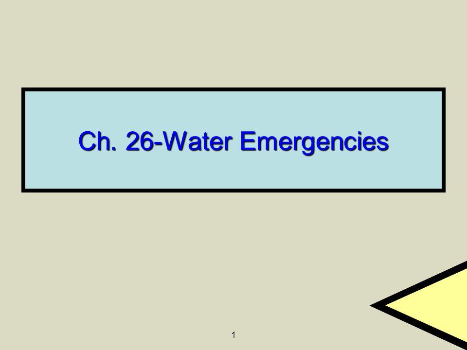 1 Ch. 26-Water Emergencies