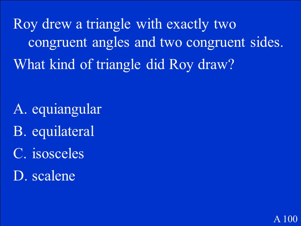 Joe tells Janice that he is thinking of a quadrilateral (a shape with four sides) with at least one pair of parallel sides (line segments that are always the same distance apart).