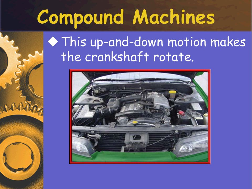 TThis up-and-down motion makes the crankshaft rotate.