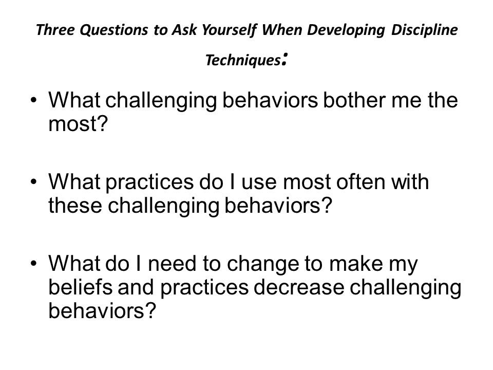 """When Faced with Challenging Behaviors Adults often: Perceive the behavior as deliberate noncompliance Attempt to """"control"""" Neglect to address the need"""