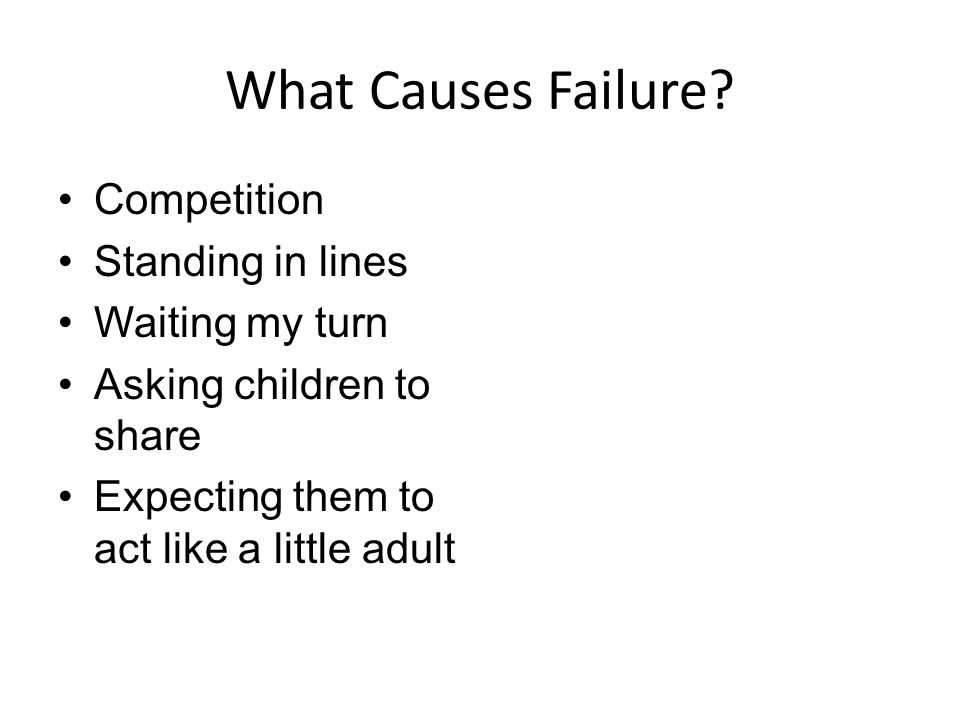 Expectations that cause Failure: