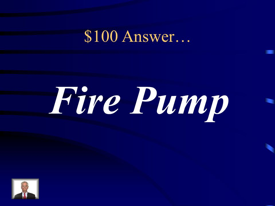 $100 Answer Preventing sudden Surges of pressure