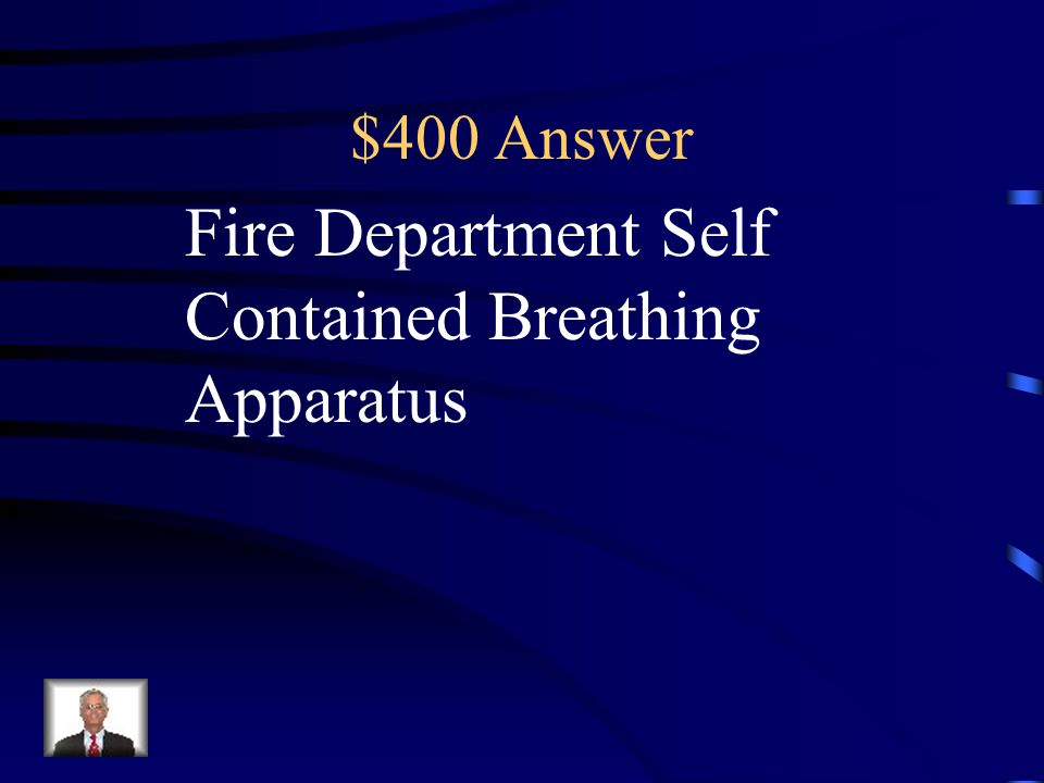 $400 Answer Fire Department Self Contained Breathing Apparatus
