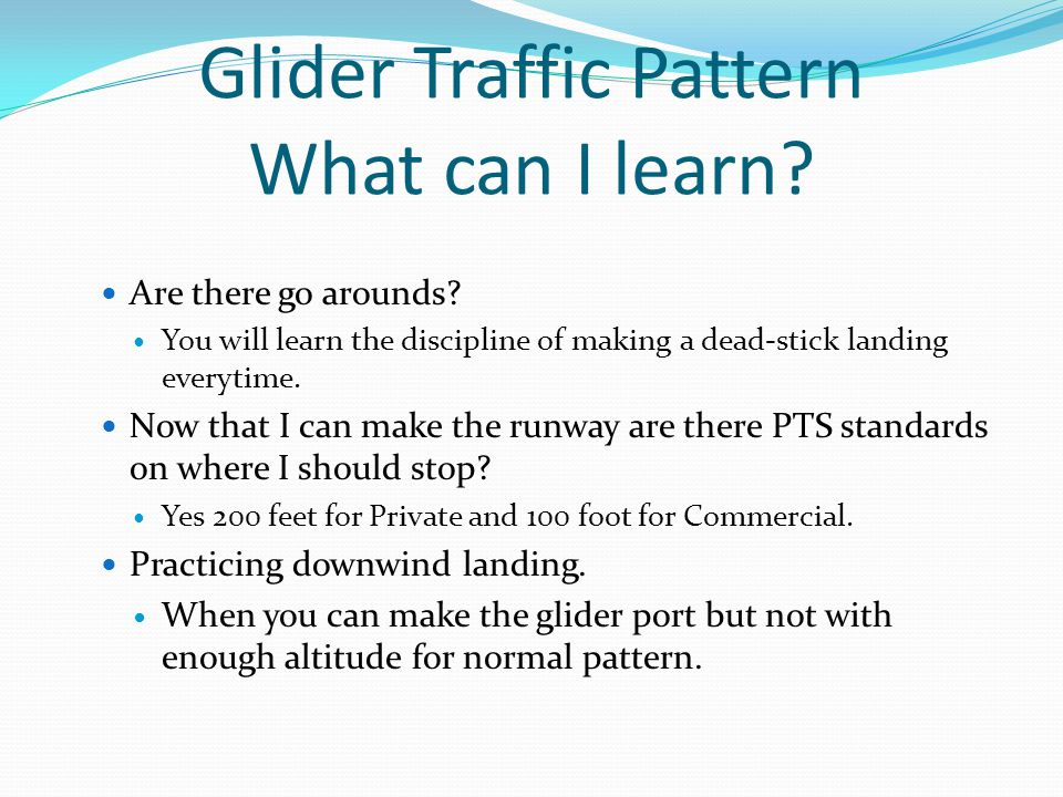 Glider Traffic Pattern What can I learn. Are there go arounds.