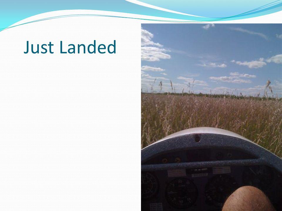 Just Landed