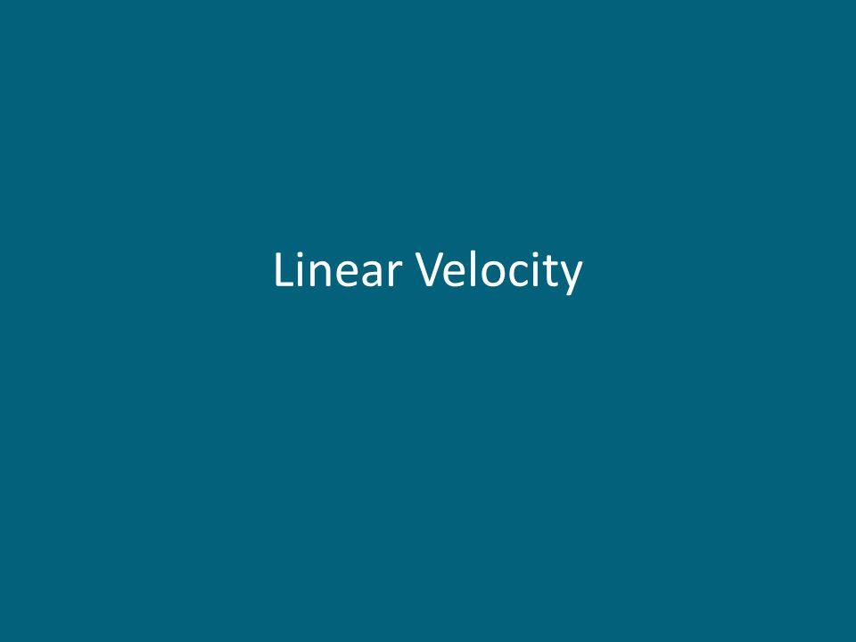 Linear Velocity