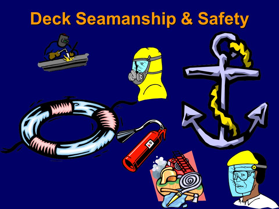 Deck Seamanship & Safety