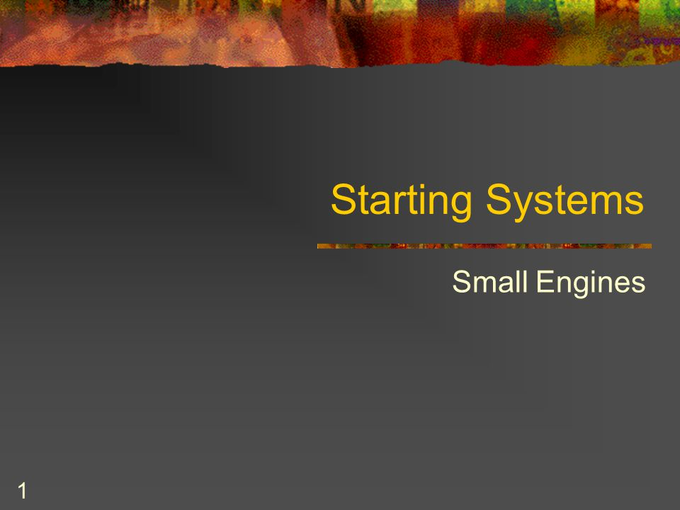 1 Starting Systems Small Engines