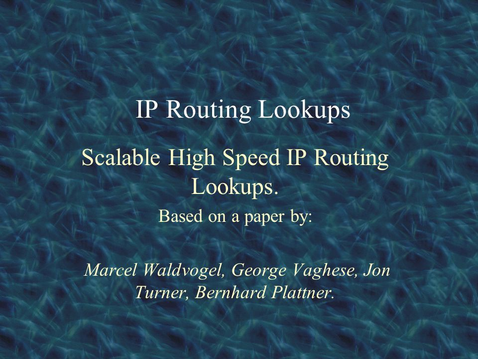 Background and Motivation Rapidly growing Internet increases demands for high performance routing.