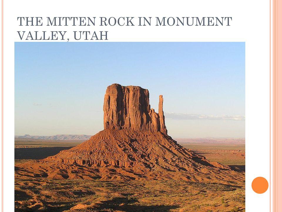 THE MITTEN ROCK IN MONUMENT VALLEY, UTAH