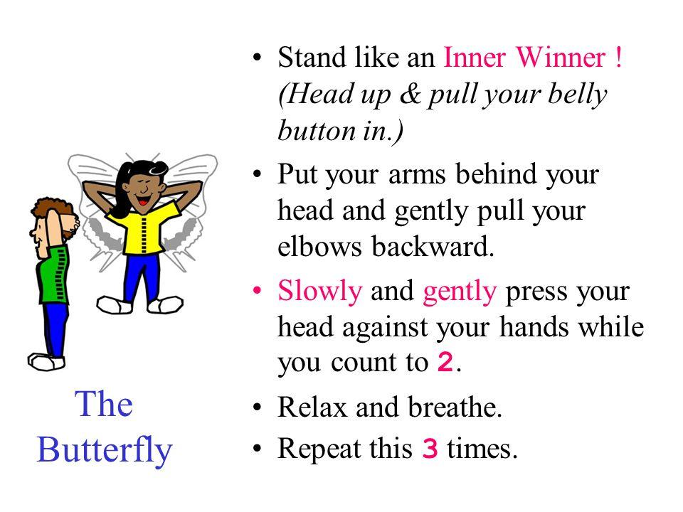 Stand like an Inner Winner .