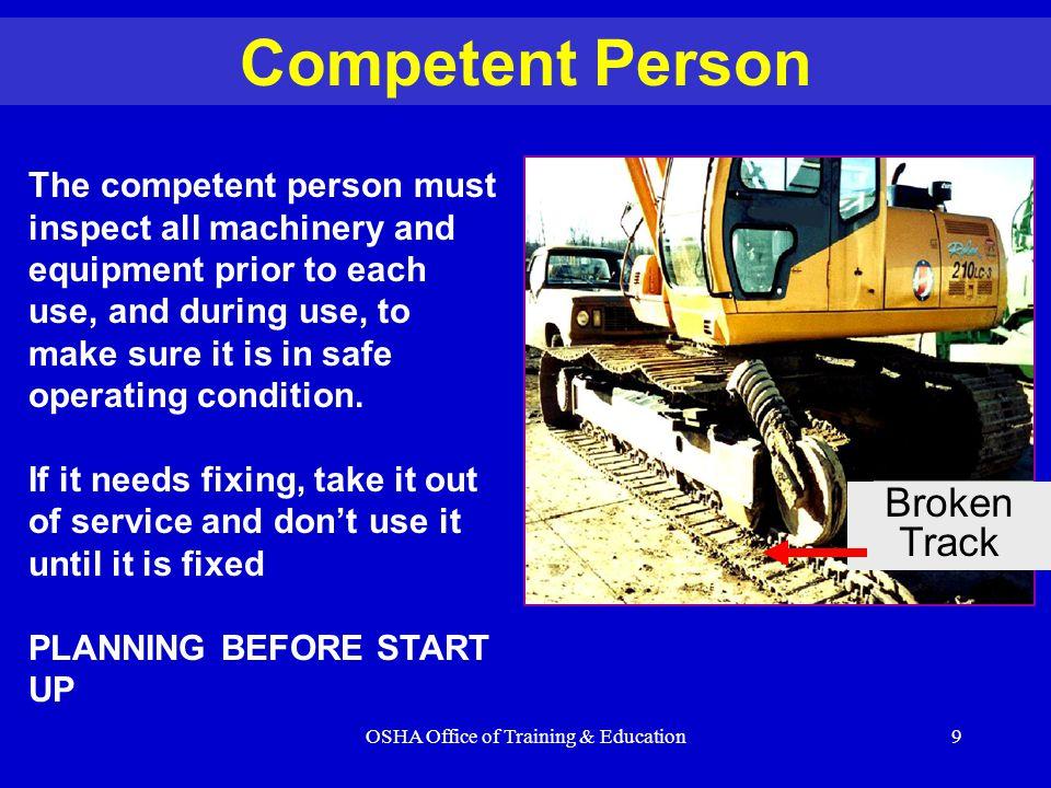 OSHA Office of Training & Education10 Load Capacity - Speed - Warnings Make sure the crane operator can see the:  Rated Load Capacities  Operating Speeds  Special Hazard Warning or Instruction Load Rating Chart