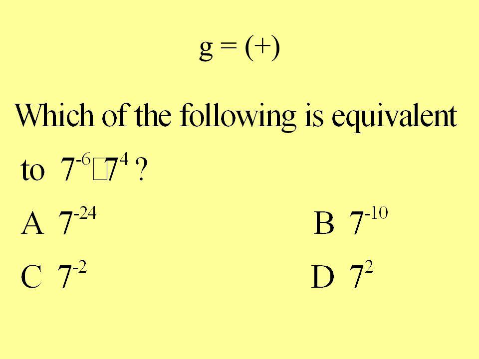 g = (+)