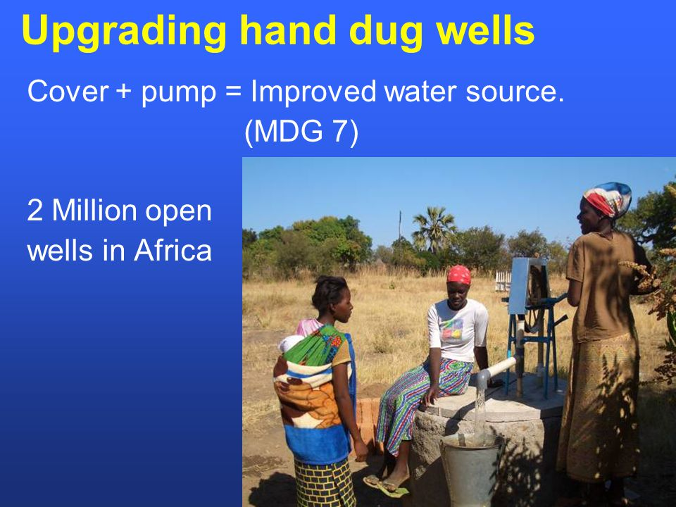 Upgrading hand dug wells Cover + pump = Improved water source.