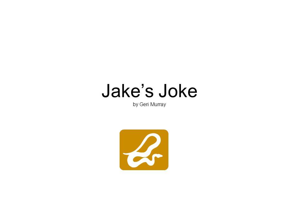 Jake's Joke by Geri Murray