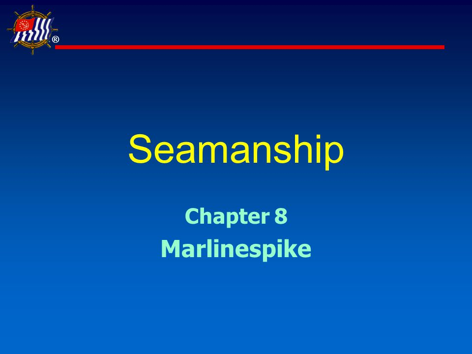 ® Slide 22 of 35USPS® Seamanship  Make a round turn around the post or a ring  Lead the free end around the standing part forming an underhand loop  Repeat the last step Round Turn & Two Half Hitches