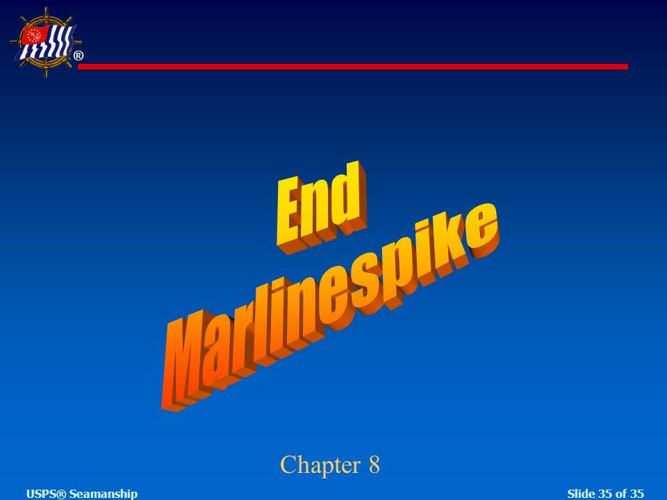 ® Slide 35 of 35USPS® Seamanship Chapter 8