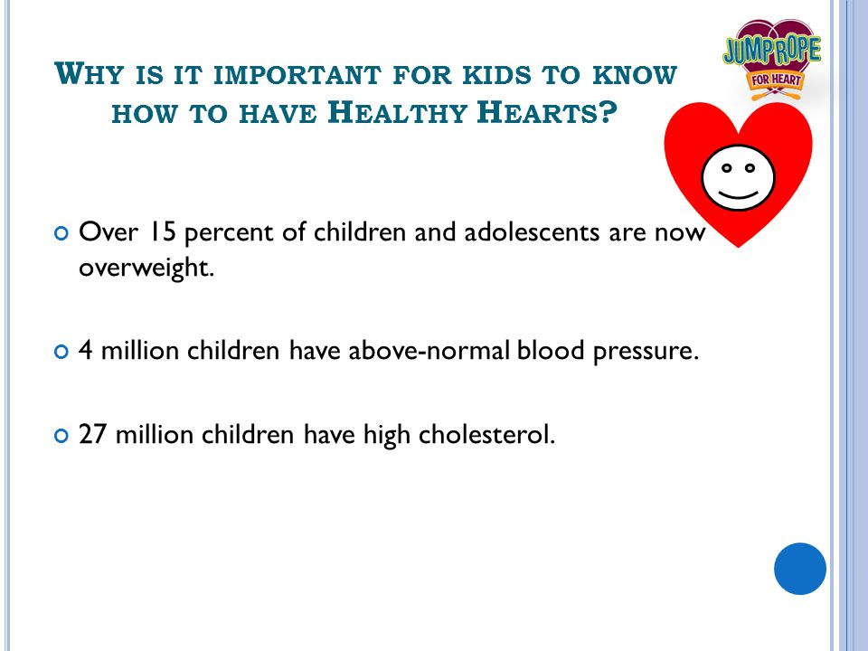 JRFH TEACHES KIDS ABOUT H EALTHY H EARTS Learn to Exercise Regularly.