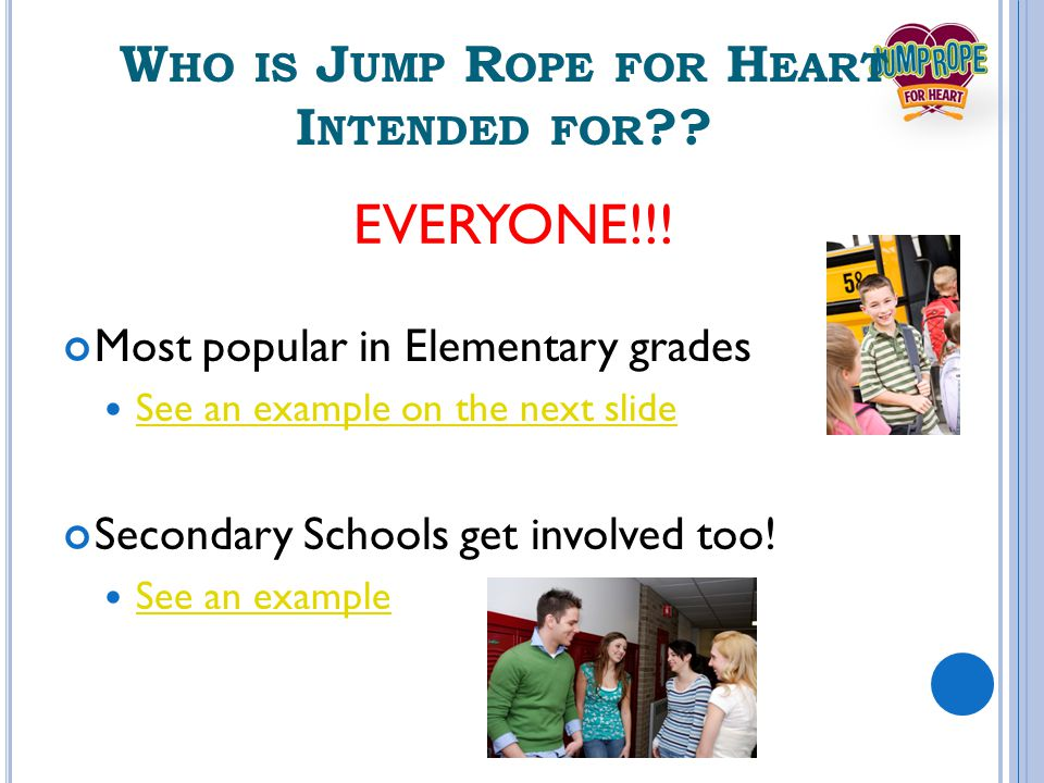 Y OU CAN E ARN AWARDS BY DOING J UMP R OPE FOR H EART JRFH Top 100 Schools JRFH Recognition Awards JRFH Grants AAHPERD Grants TOP 100 Schools!