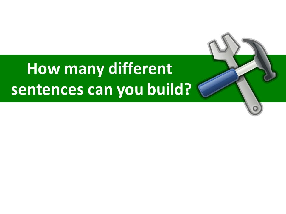 How many different sentences can you build?