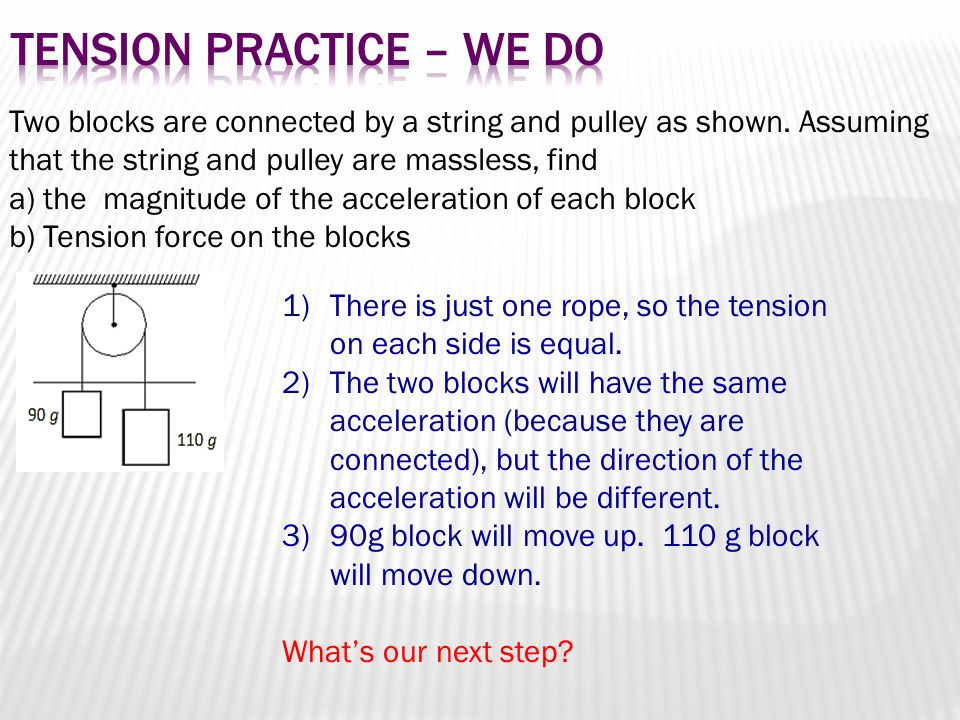 Two blocks are connected by a string and pulley as shown. Assuming that the string and pulley are massless, find a) the magnitude of the acceleration
