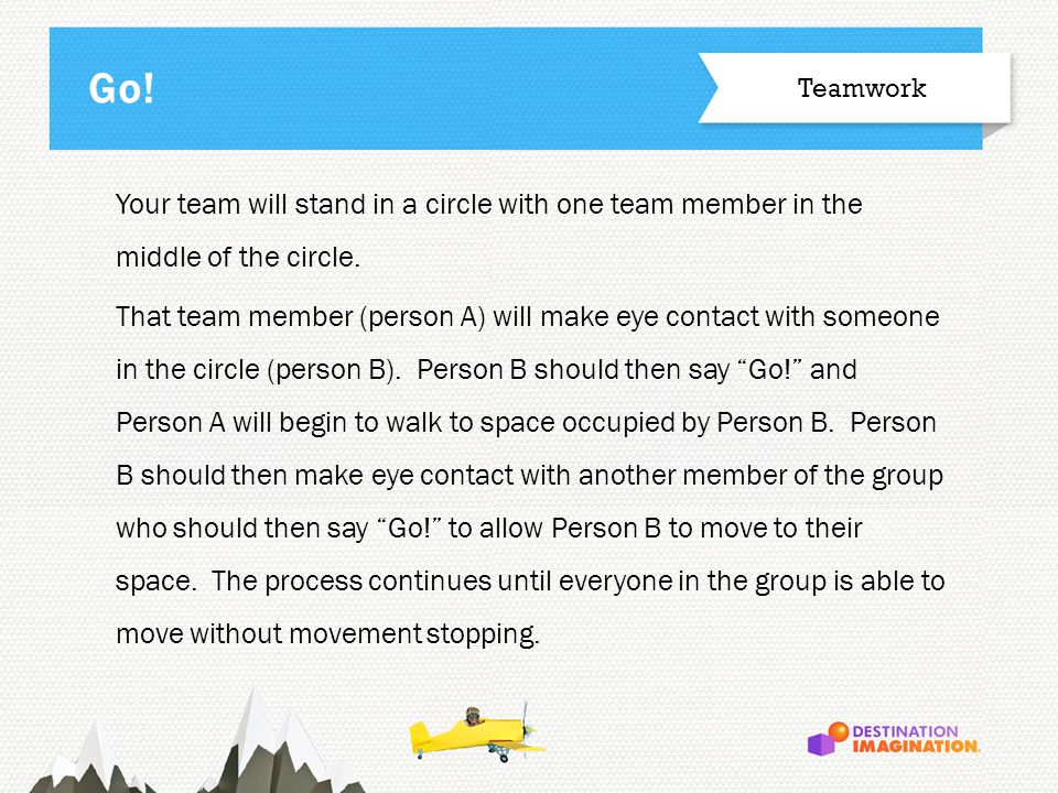Your team will stand in a circle with one team member in the middle of the circle.