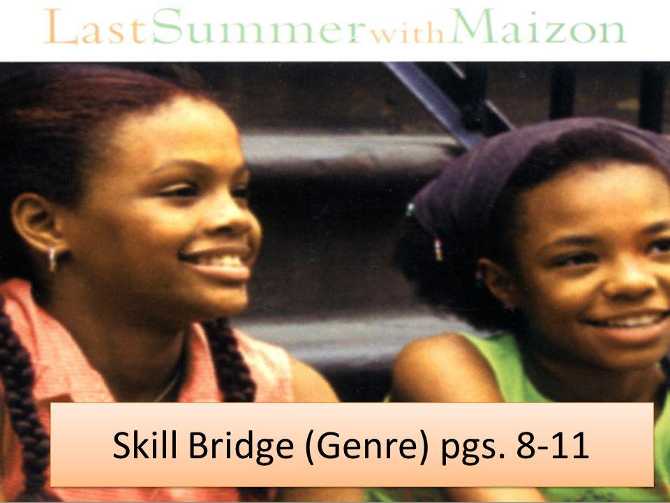 Skill Bridge (Genre) pgs. 8-11