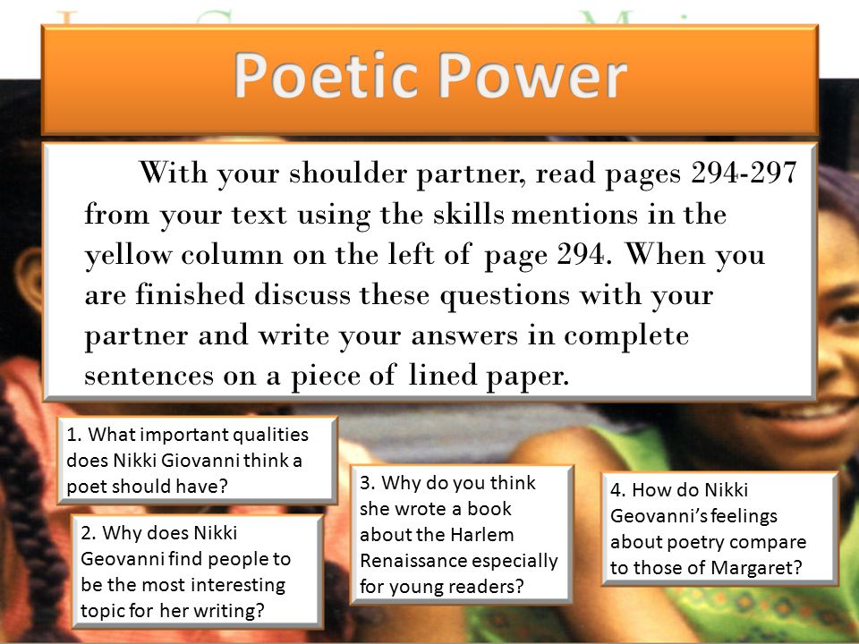 With your shoulder partner, read pages 294-297 from your text using the skills mentions in the yellow column on the left of page 294.