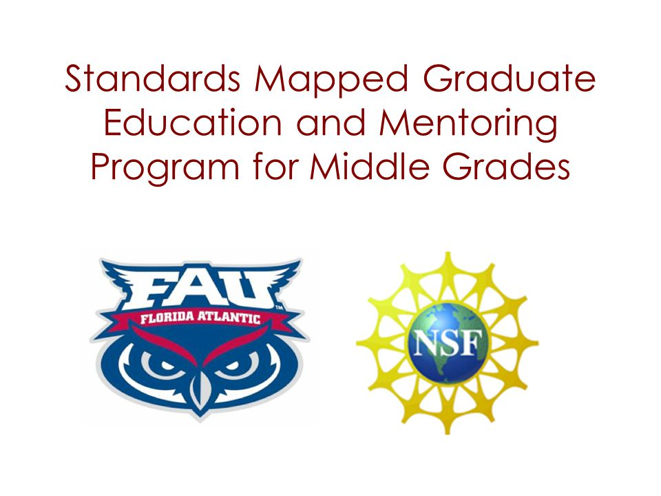 Funded in 2004 Partnership: FAU and Broward County Public Schools Goal: eliminate gaps in content and pedagogy between the university- level approach to a teacher's math and science preparation and the daily requirements of a diverse standards- driven classroom.