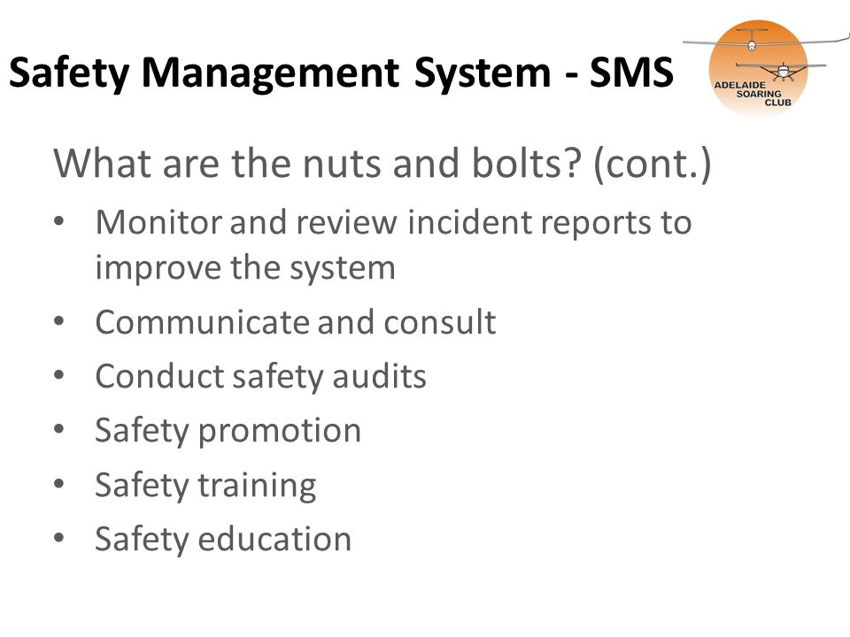 Safety Management System - SMS What are the nuts and bolts.