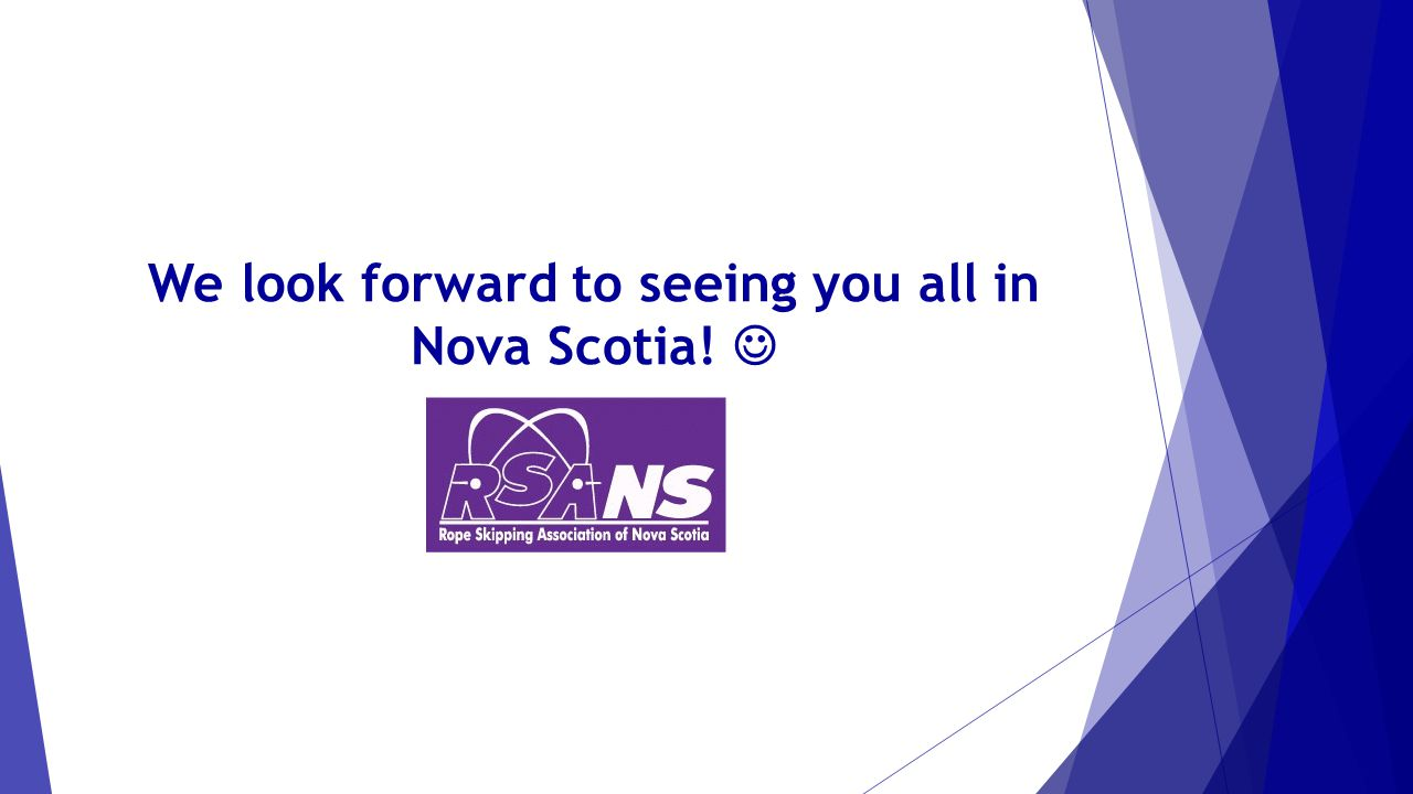 We look forward to seeing you all in Nova Scotia!