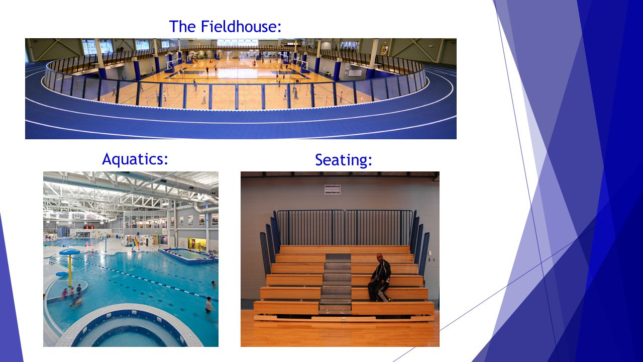 The Fieldhouse: Aquatics: Seating: