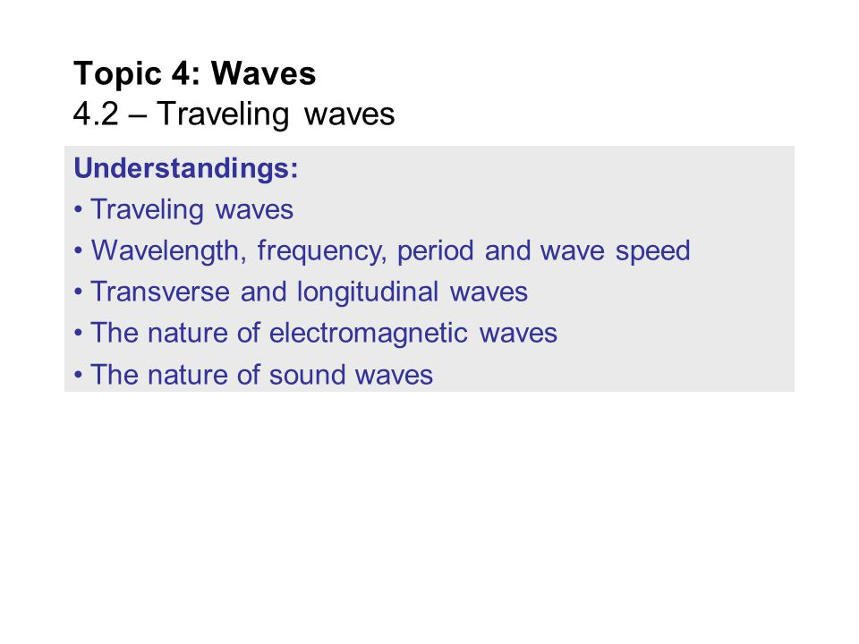 PRACTICE: Graph 1 shows the variation with time t of the displacement y of a traveling wave.