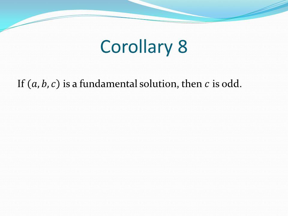 Corollary 8