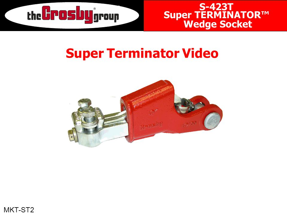 Super Terminator Video MKT-ST2 S-423T Super TERMINATOR™ Wedge Socket