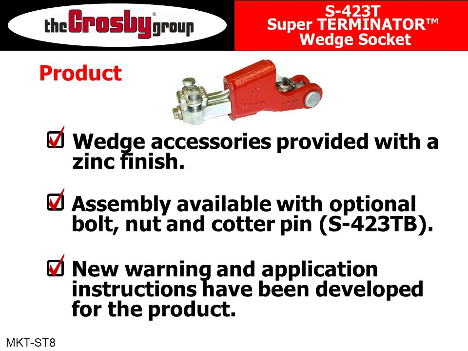 Product Wedge accessories provided with a zinc finish.