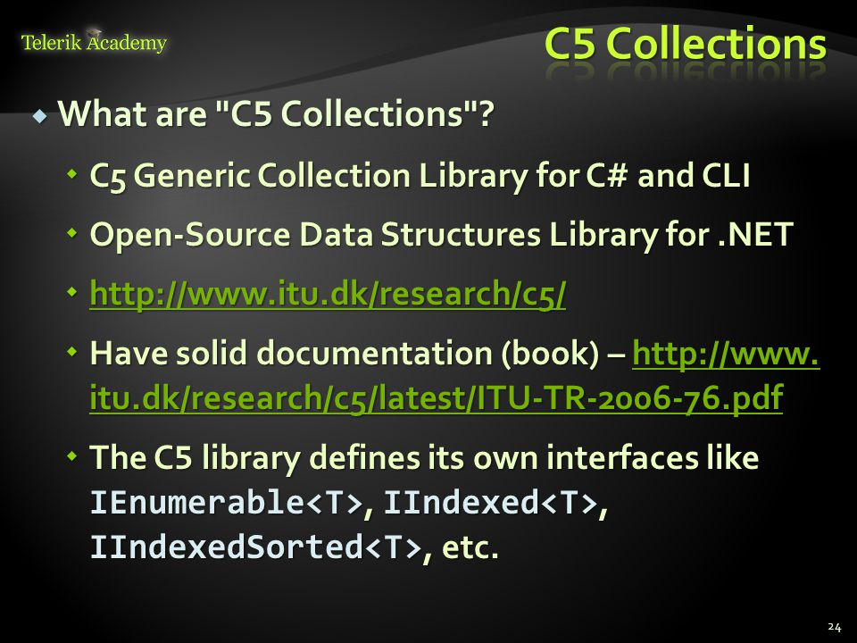  What are C 5 Collections .