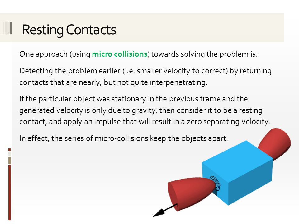 One approach (using micro collisions) towards solving the problem is: Detecting the problem earlier (i.e.