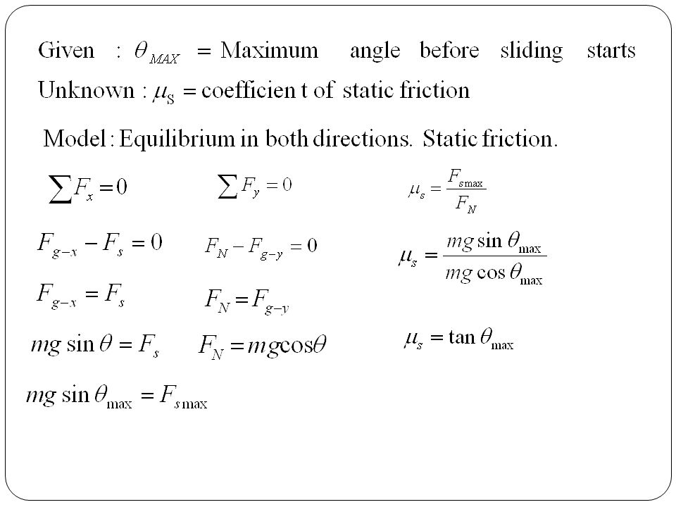 Practice Problems: Friction OpenStax College Physics textbook, Friction , Exercises 5 and 6.