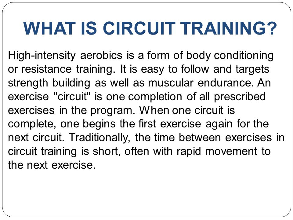 HISTORY Circuit training is an evolving training exercise program developed by R.E.