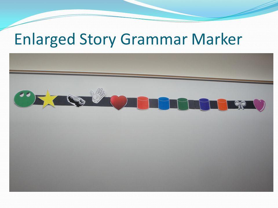 Enlarged Story Grammar Marker