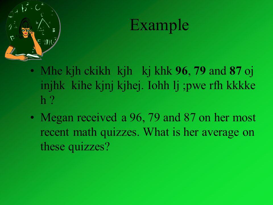 Example Mhe kjh ckikh kjh kj khk 96, 79 and 87 oj injhk kihe kjnj kjhej.