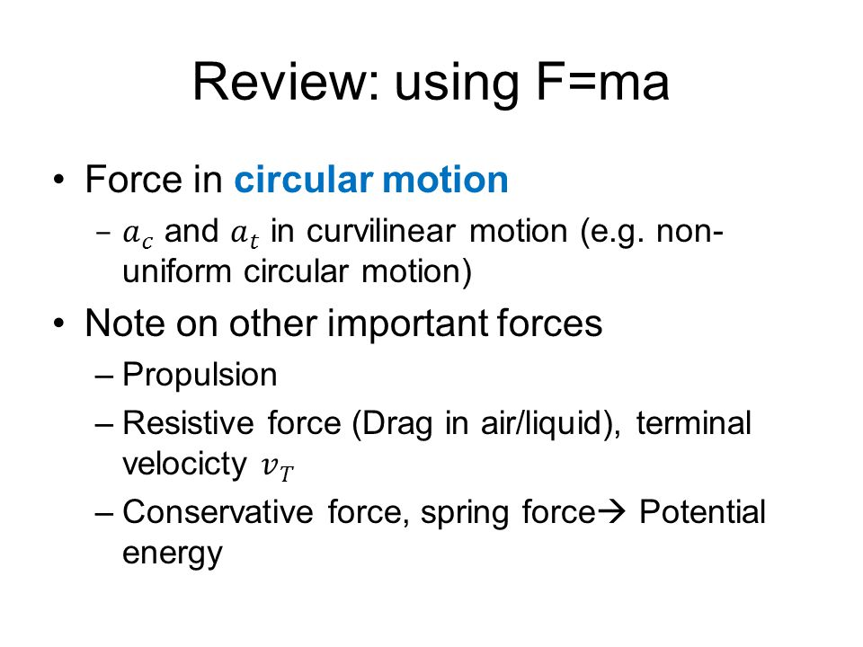 Review: using F=ma