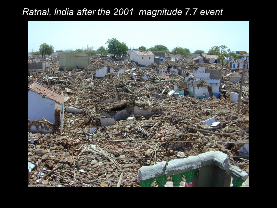 Ratnal, India after the 2001 magnitude 7.7 event