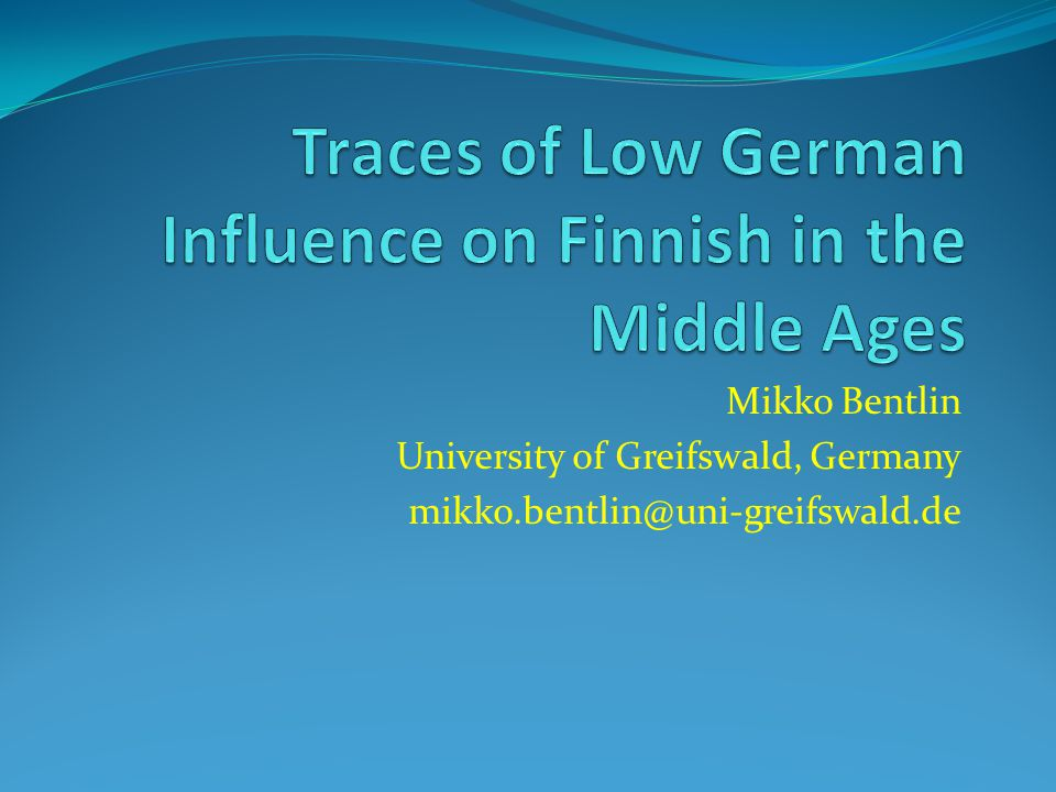 Conclusion Low German loanwords in Finnish open quite a new perspective on cross-cultural contacts in the Baltic Sea area as well as the history of both languages.